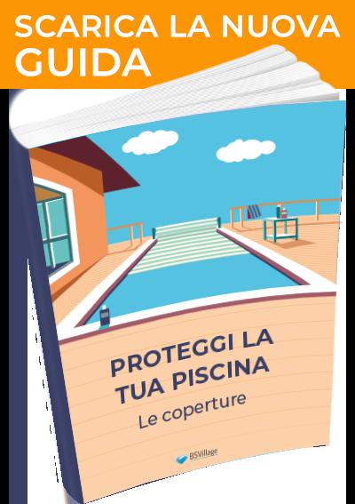 """Scarica la nuova guida """"Proteggi la tua piscina"""""""